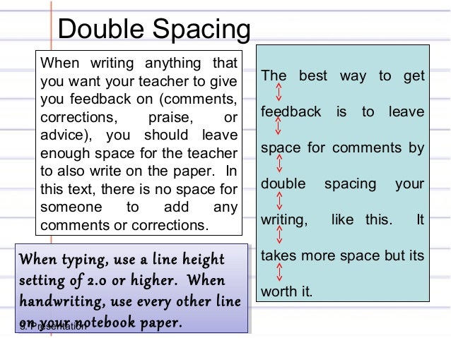 how to double space a handwritten essay How to write any essay first of all, it is important to explain what the word synthesis means it is a mix of elements used to draw the whole picture times new roman 12 pt font double-spaced text 1 margins all around top right of the page should have student's last name and page number.