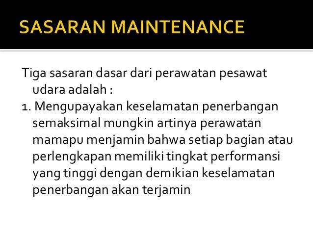Sasaran dan tanggung jawab maintenance (2007) Slide 2