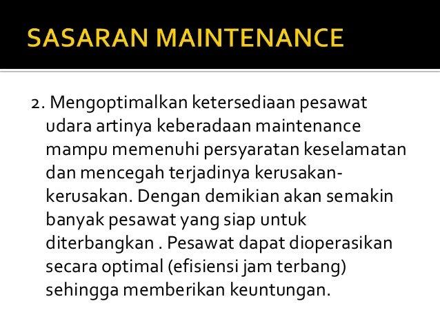 Sasaran dan tanggung jawab maintenance (2007) Slide 3