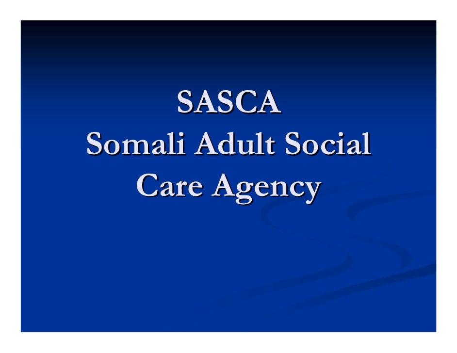 SASCASomali Adult Social  Care Agency