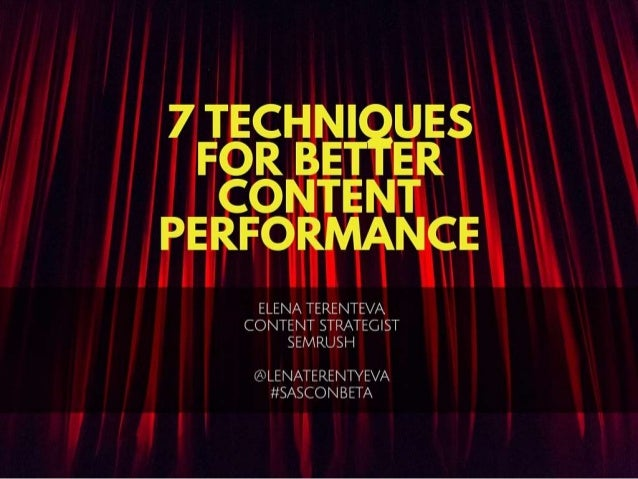 7 Techniques for Better Content Performance