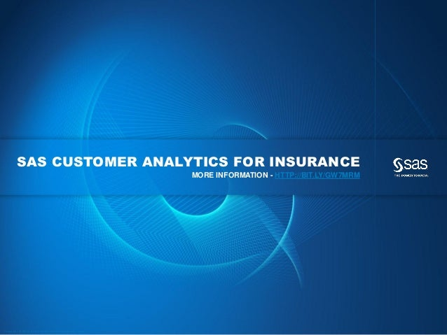 SAS CUSTOMER ANALYTICS FOR INSURANCE                                                                                      ...