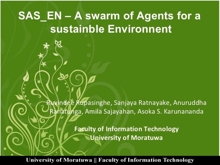 Ruvindee Rupasinghe, Sanjaya Ratnayake, Anuruddha Ranatunga, Amila Sajayahan, Asoka S. Karunananda Faculty of Information ...