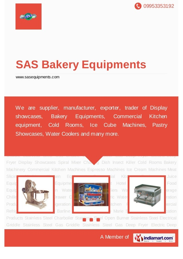 09953353192A Member ofSAS Bakery Equipmentswww.sasequipments.comBakery Machinery Commercial Kitchen Machines Espresso Mach...