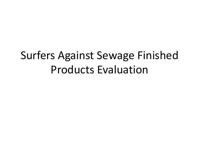 Surfers Against Sewage Finished Products Evaluation