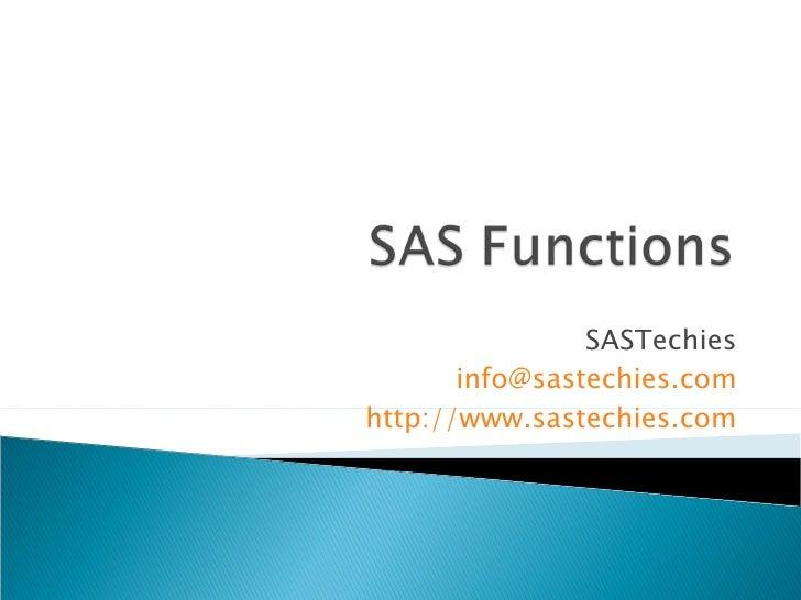 SASTechies [email_address] http://www.sastechies.com