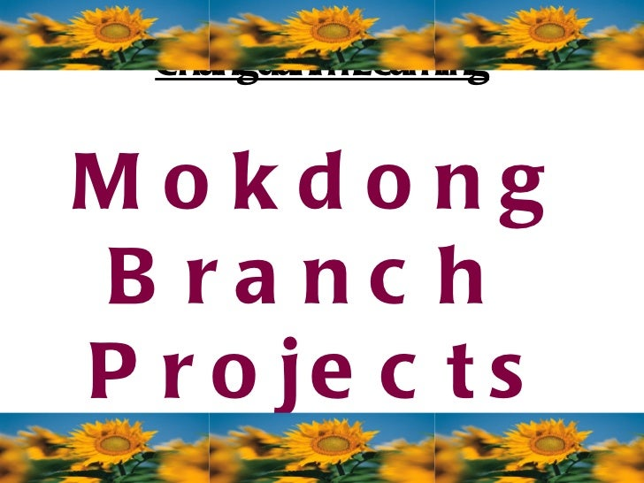 Chungdahm Learning Mokdong Branch  Projects 2010-2011