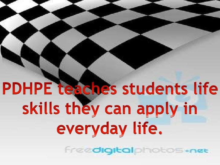 PDHPE teaches students life<br /> skills they can apply in <br />everyday life.<br />