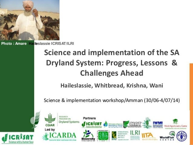 Photo : Amare Haileslassie ICRISAT/ILRI Science and implementation of the SA Dryland System: Progress, Lessons & Challenge...