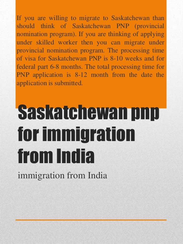 Saskatchewan pnp for immigration from india Slide 2