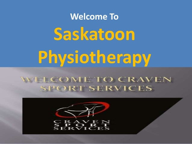 Welcome To Saskatoon Physiotherapy
