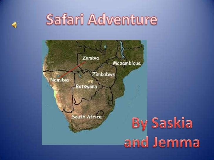 Safari Adventure<br />By Saskia and Jemma<br />