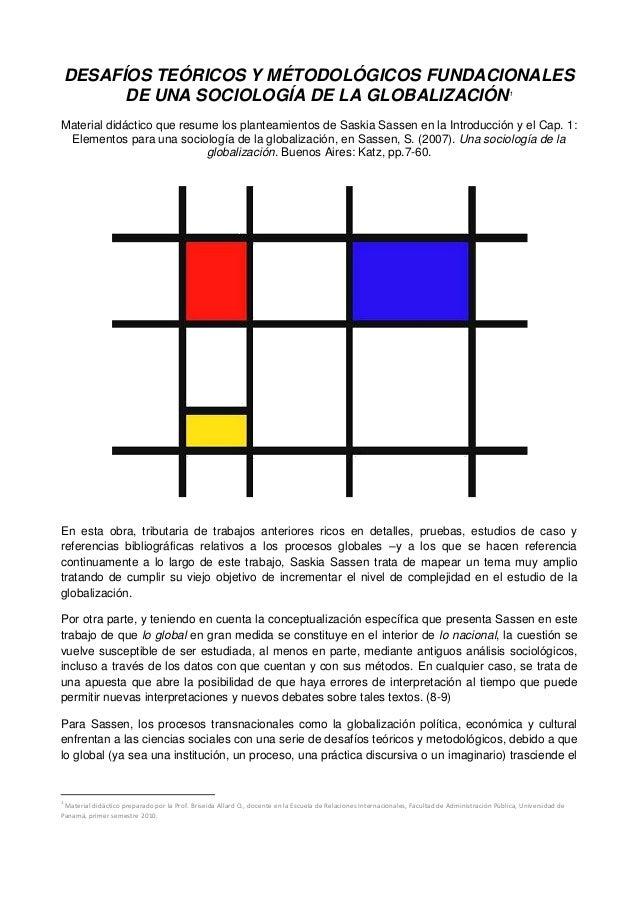 DESAFÍOS TEÓRICOS Y MÉTODOLÓGICOS FUNDACIONALES DE UNA SOCIOLOGÍA DE LA GLOBALIZACIÓN1 Material didáctico que resume los p...