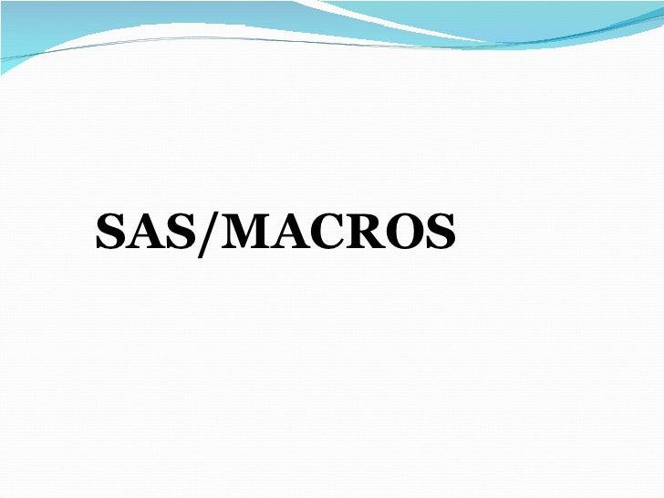 SAS/MACROS