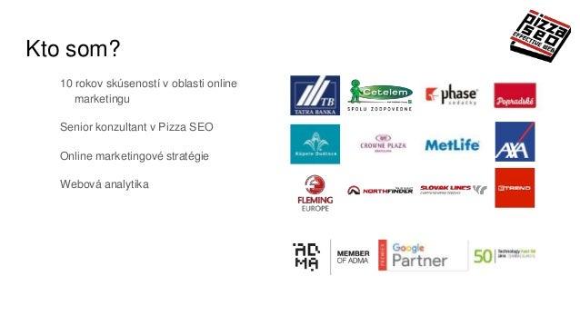 Ján Laurenčík: Analytika v digitálnom marketingu Slide 2