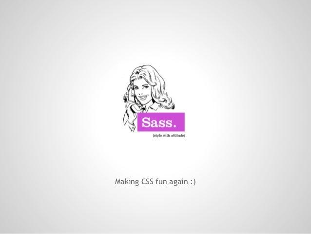 Making CSS fun again :)