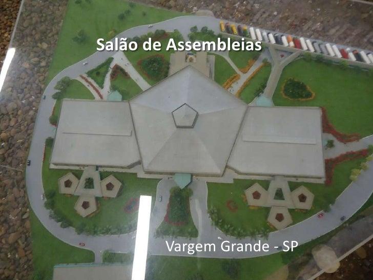 Salão de Assembleias        Vargem Grande - SP