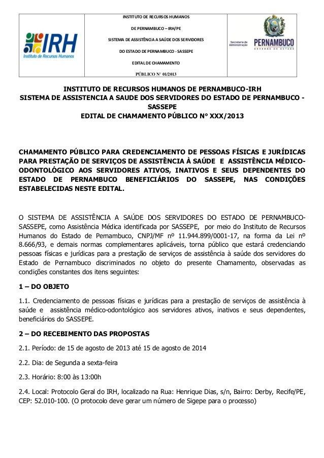 INSTITUTO DE RECURSOS HUMANOS DE PERNAMBUCO – IRH/PE SISTEMA DE ASSISTÊNCIA A SAÚDE DOS SERVIDORES DO ESTADO DE PERNAMBUCO...