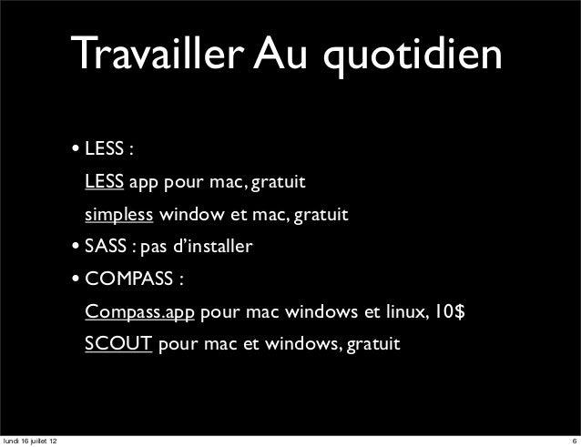 Travailler Au quotidien                      • LESS :                       LESS app pour mac, gratuit                    ...