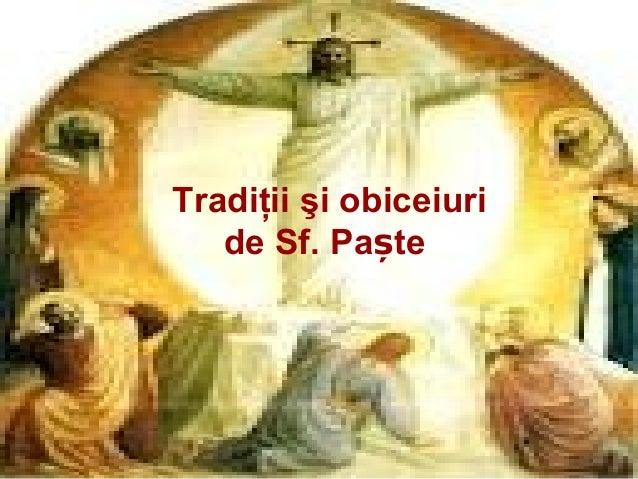 Tradiţii şi obiceiuri   de Sf. Paște