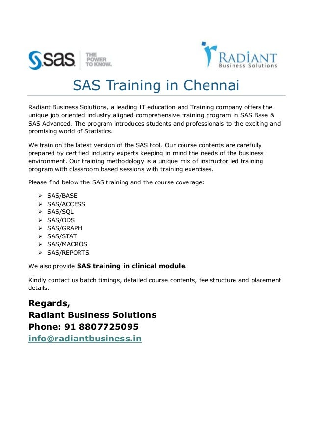SAS Training in Chennai Radiant Business Solutions, a leading IT education and Training company offers the unique job orie...