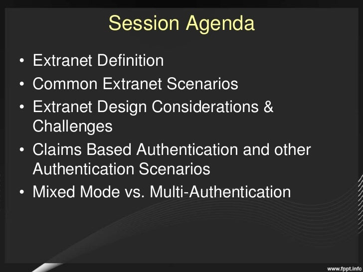SharePoint 2010 Extranets and Authentication: How will SharePoint 2010 connect you to your partners? Slide 2