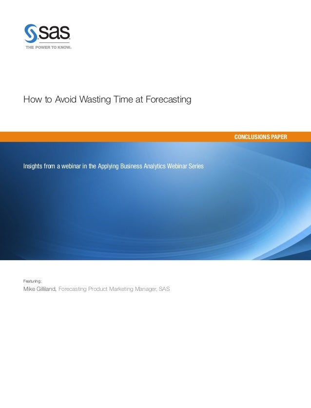 How to Avoid Wasting Time at Forecasting                                                                            CONCLU...