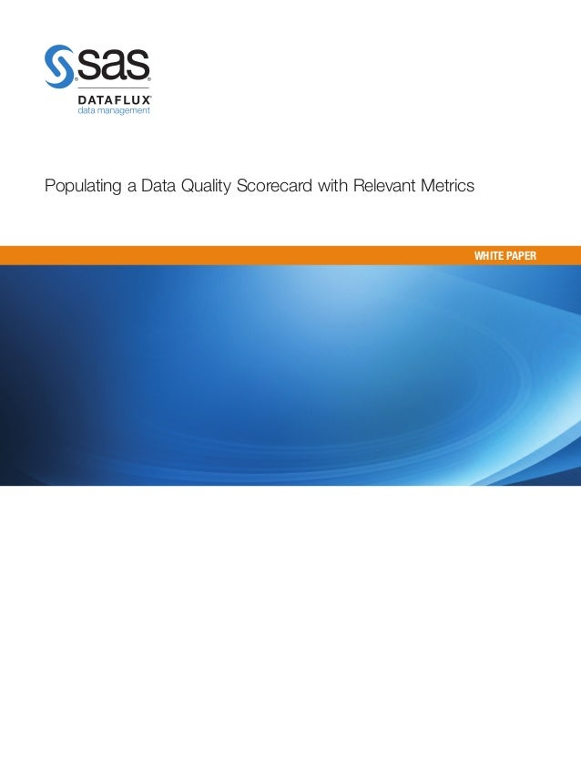 Populating a Data Quality Scorecard with Relevant Metrics                                                        WHITE PAPER