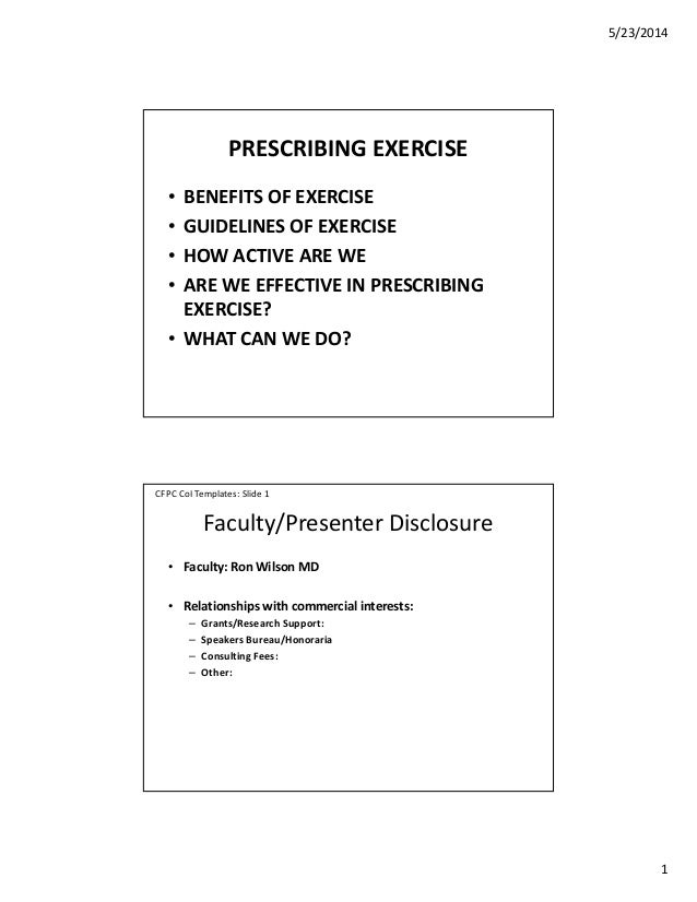 5/23/2014 1 PRESCRIBING EXERCISE • BENEFITS OF EXERCISE • GUIDELINES OF EXERCISE • HOW ACTIVE ARE WE • ARE WE EFFECTIVE IN...