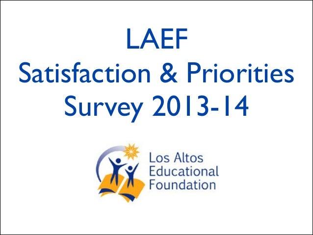 LAEF Satisfaction & Priorities Survey 2013-14