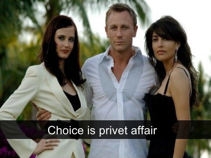 Choice is privet affair