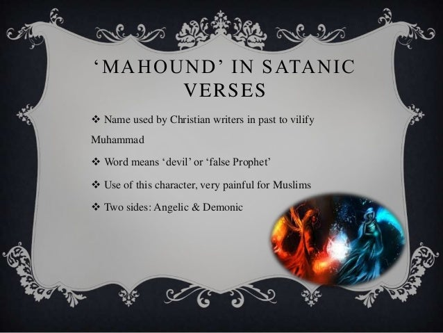 the satanic verses religion vs politics The satanic verses has been the politics of shared grievance also so many conflicts would come to be defined in religious terms israeli jews vs.