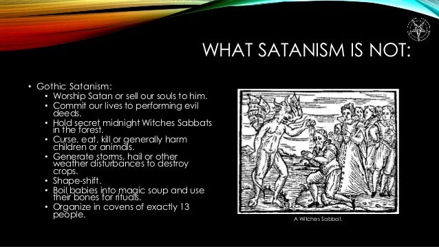 defining satanism and what it entails By means of symbolism, satan's position is defined in terms of attitude   complex and involved than it first appears because it entails the way we live all of  life.