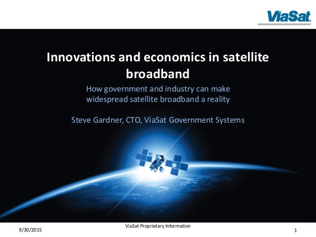 Innovations and economics in satellite broadband How government and industry can make widespread satellite broadband a rea...