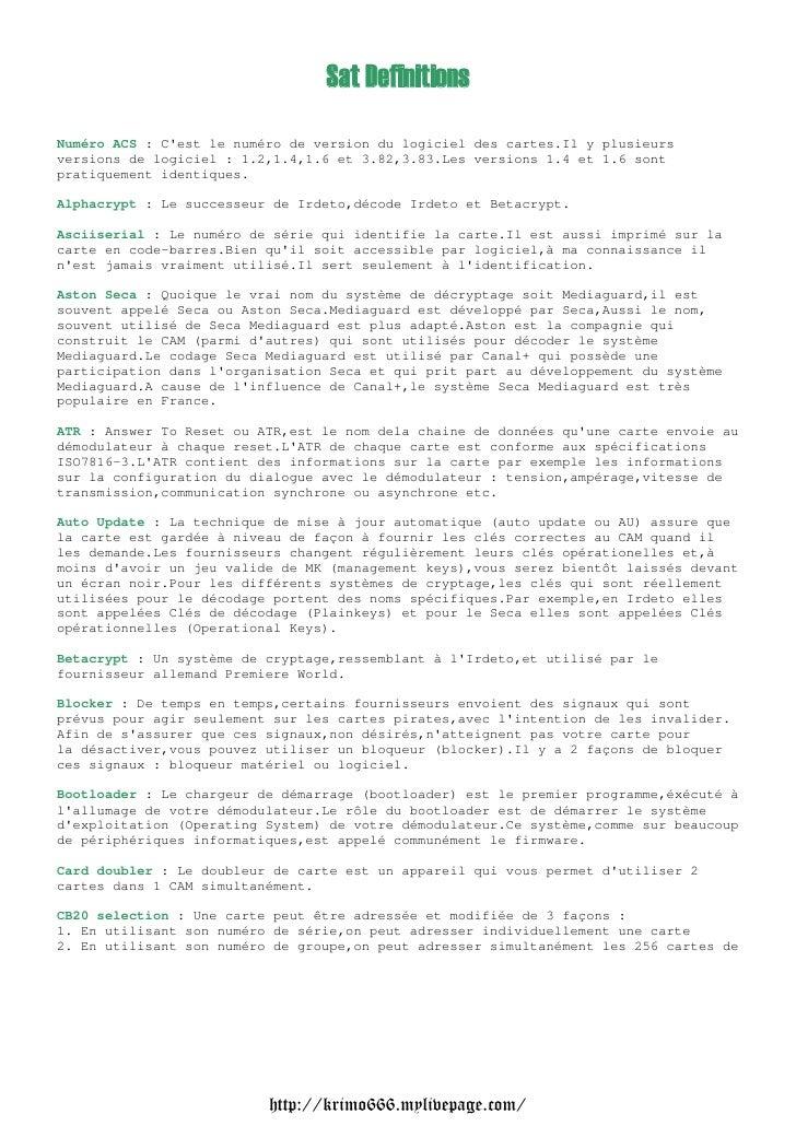 Sat DefinitionsNuméro ACS : Cest le numéro de version du logiciel des cartes.Il y plusieursversions de logiciel : 1.2,1.4,...