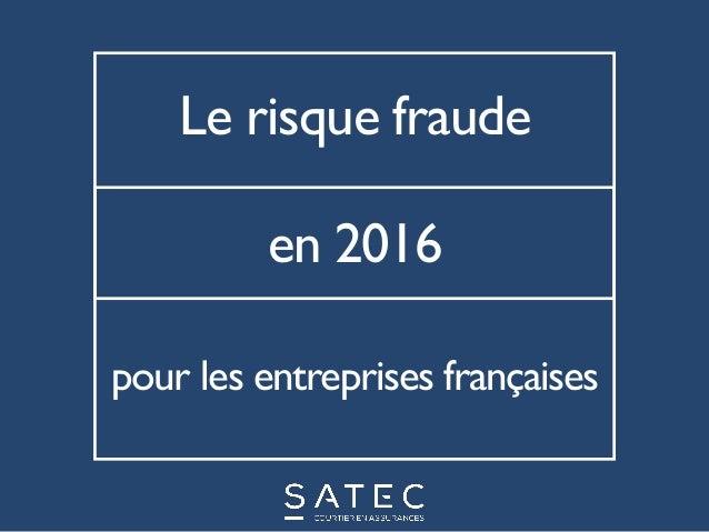 Le risque fraude pour les entreprises françaises en 2016
