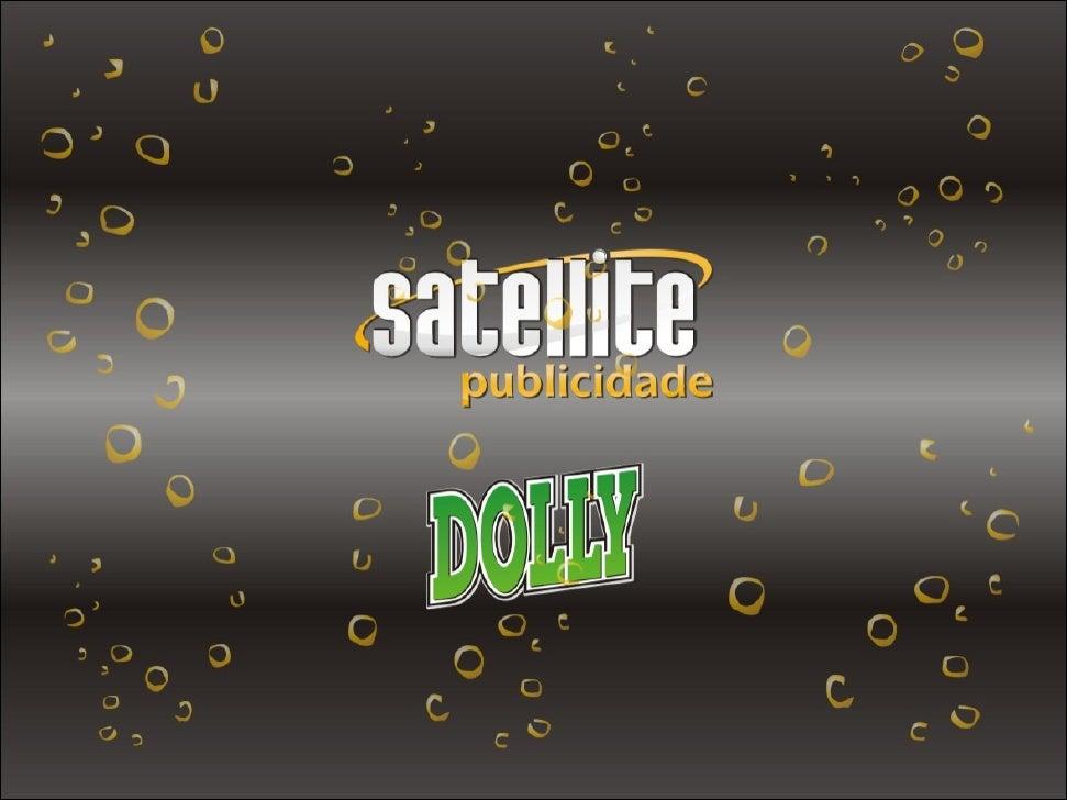 produto Produto do Gênero: Alimentício. Categoria: Bebidas Não Alcoólicas Gaseificadas.  A Dolly possui em sua linha de pr...