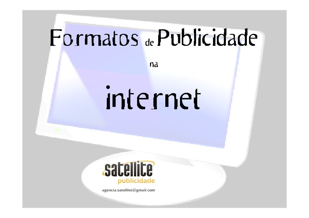 Formatos de Publicidade            na         internet