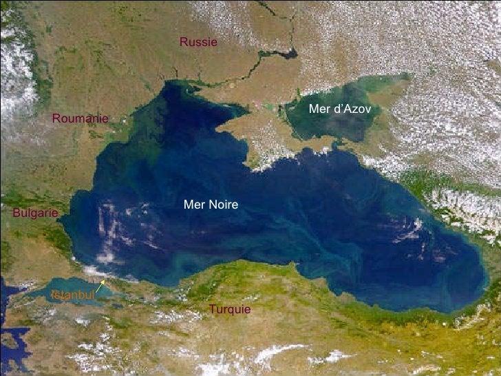 Turquie Istanbul Mer Noire Mer d'Azov Bulgarie Roumanie Russie