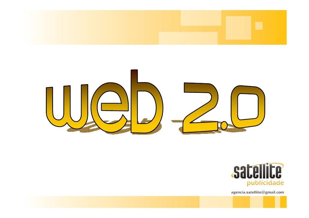 1. Web 2.0         O termo Web 2.0 é utilizado para descrever a segunda geração do WWW (World Wide Web) tendência que refo...