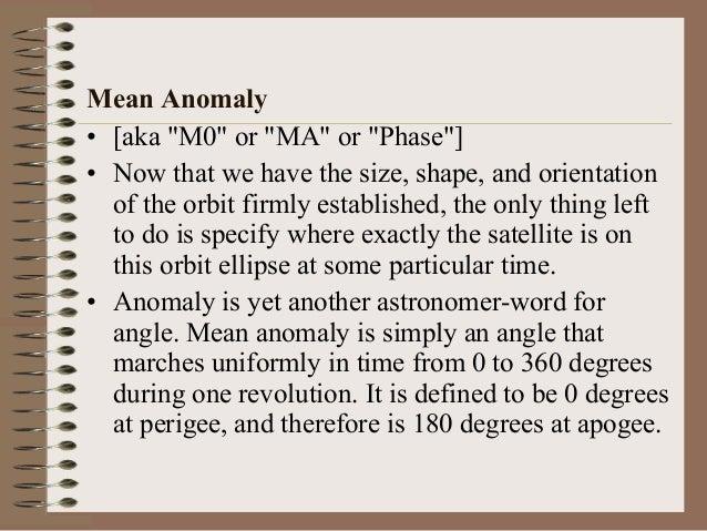 Kepler Orbital Parameters (Kepler Elements) • Ω – right ascension of ascending node • i – inclination of orbital plane • ω...