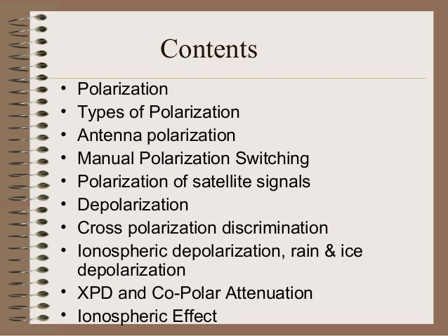 Types of Polarization • An electromagnetic wave is frequently composed of (or can be broken down into) two orthogonal. Thi...
