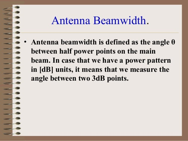 Types of Ground Antennas Used in Satellite Missions • Axially Symmetric Fed Antenna – This is the most common type of ante...
