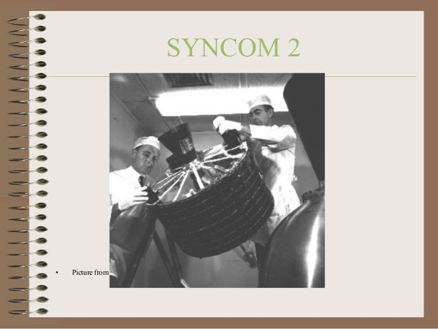 SYNCOM 2  •  Picture from NASA