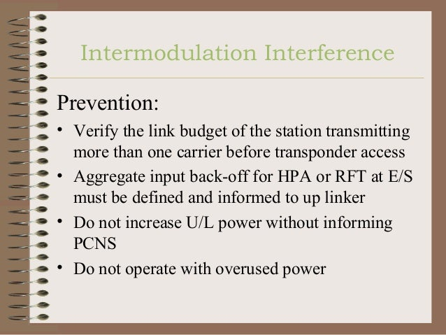 Transponder Parameters • Intermodulation (IM) – What is it? – Why does it exist?  - Potential source of noise - Different ...