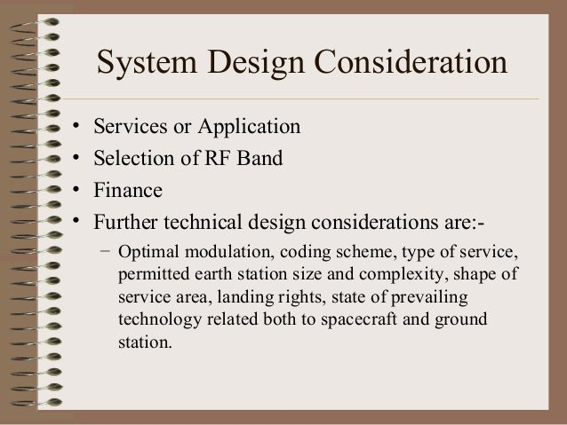 System Design Consideration • • • •  Services or Application Selection of RF Band Finance Further technical design conside...