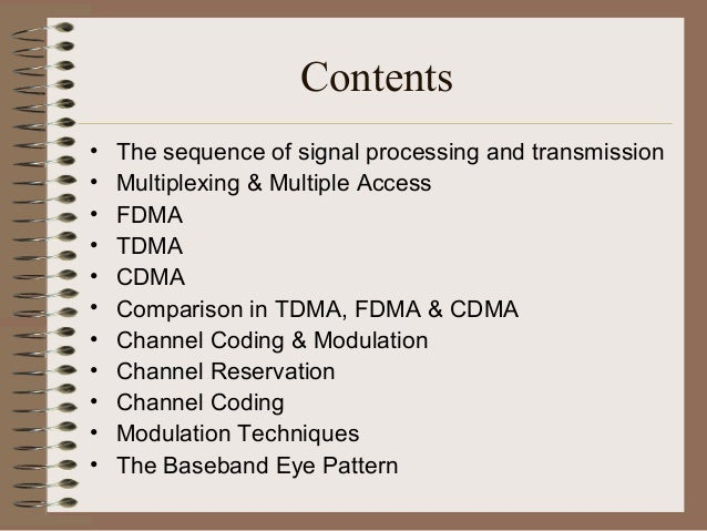 Example of a TDMA system • The GSM digital cellular system is a very good example of a TDMA