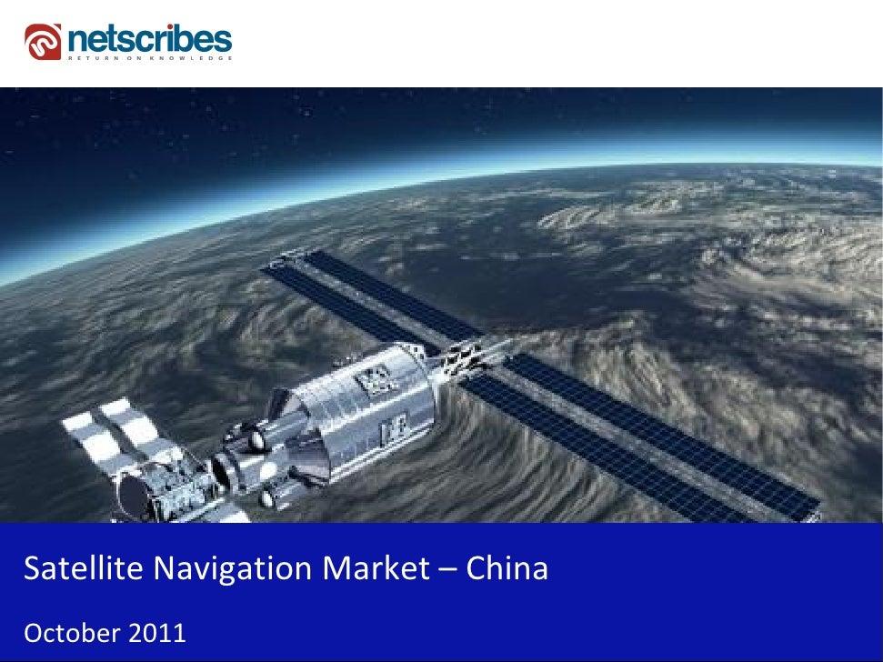 Satellite Navigation Market – ChinaOctober 2011