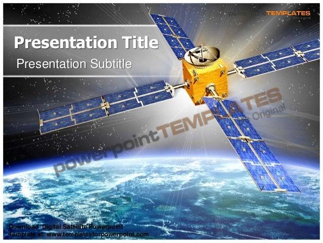 Presentation Title Presentation Subtitle Download Digital Satellite Powerpoint Template at: www.templatesforpowerpoint.com