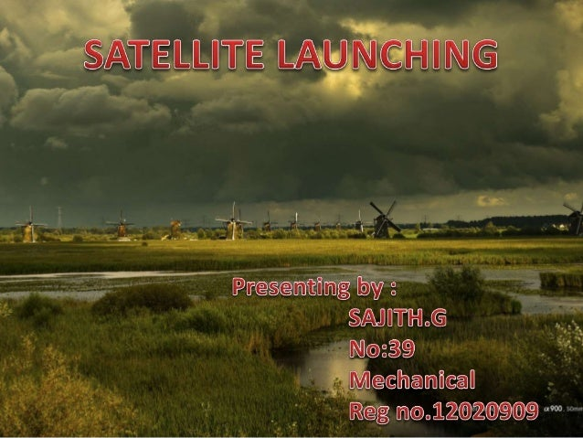 • Satellite is any object that orbits another object: • It has wide range of mission  Weather observation  Military supp...